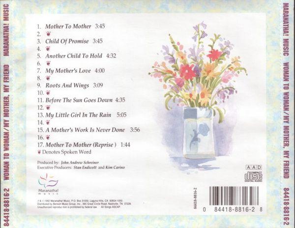 Maranatha! Music - Woman To Woman/My Mother, My Friend (1992)
